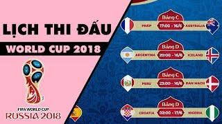 LỊCH THI ĐẤU WORLD CUP 2018 HOÀN CHỈNH NHẤT | TROLL BÓNG ĐÁ