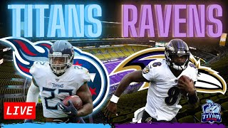 ... live reactions and comments to the titans vs ravens on sunday. all fans welc...