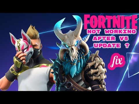 Fortnite Not Working After New Update 5 0 (How To Fix)