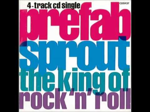 Prefab Sprout - The King Of Rock n Roll