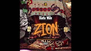 Shatta Wale - Zion (Audio Slide)