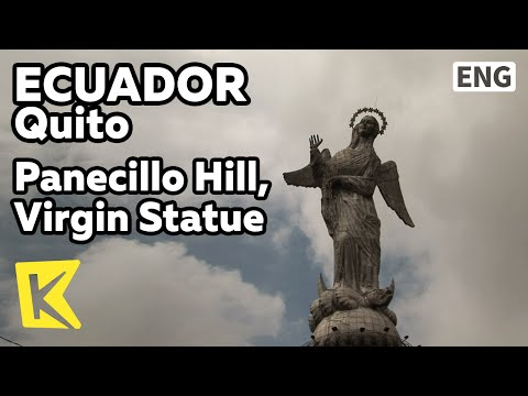【K】Ecuador Travel-Quito[에콰도르 여행-키토]파네시오 언덕, 마리아 상/Panecillo Hill, Virgin Statue/Observatory/Statue