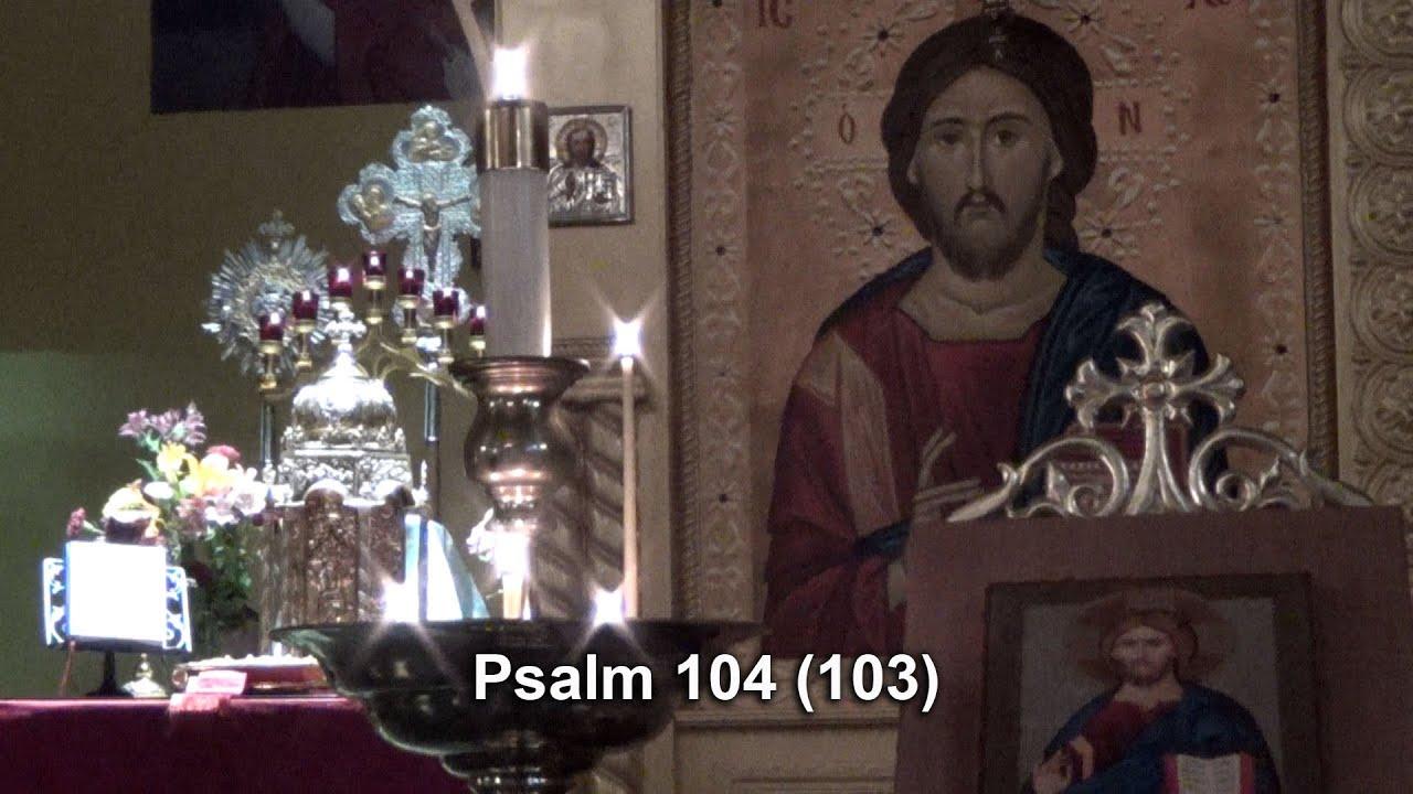 Psalm 104 (103) Chanting Orthodox Christian Worship in Woodstock, GA