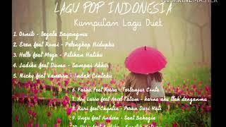 Lagu Pop Indonesia - Kumpulan Lagu Duet