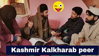 Kashmiri kalkharab pir funny video