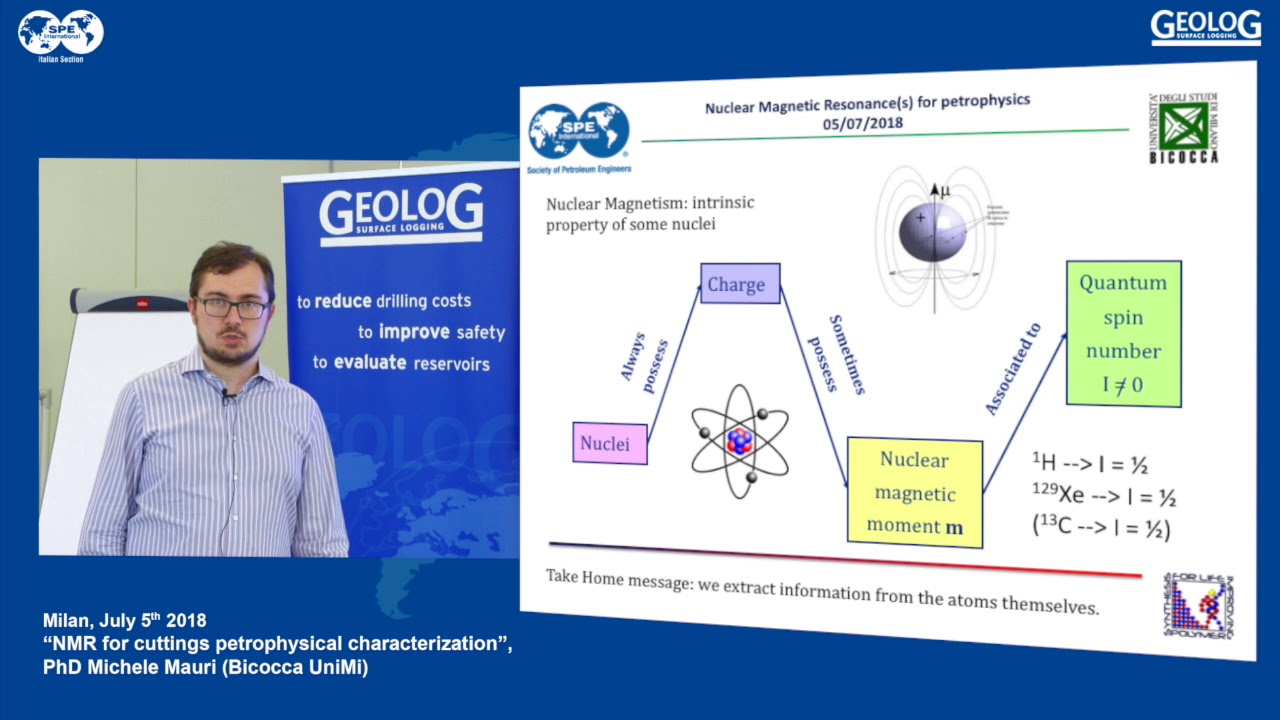 SPE Italy and GEOLOG present: NMR for cuttings petrophysical by PhD Michele  Mauri