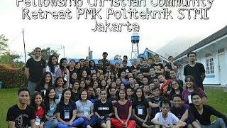 Fellowship Christian Community - Retreat PMK Politeknik STMI Jakarta