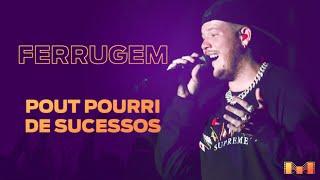 Ferrugem - Pout Pourri de Sucessos #MaratonadaAlegria