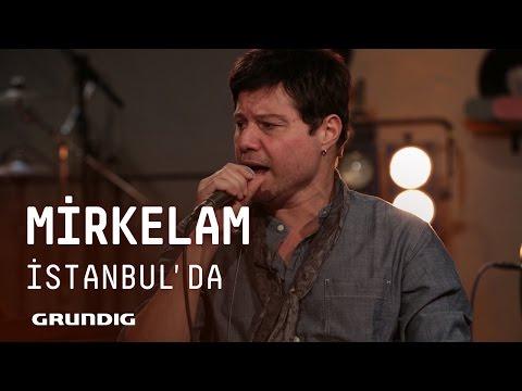 Mirkelam @Akustikhane - İstanbul'da #Akustikhane #sesiniaç