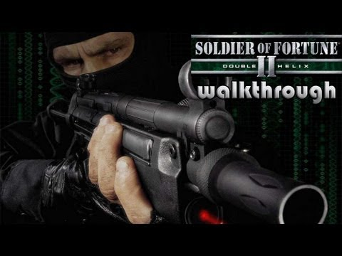[PC] Soldier of Fortune II: Double Helix (SoF 2) (2002) Walk