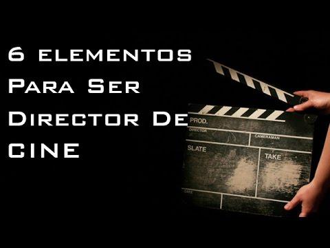 ¿Qué se necesita para ser director de cine?