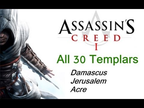 """Assassin's Creed 1"", All 30 Templar locations in Acre + Damascus + Jerusalem"