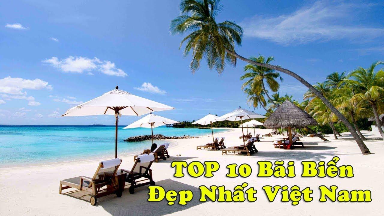 Top 10 bãi biển đẹp nhất Việt Nam | Top 10 Việt Nam