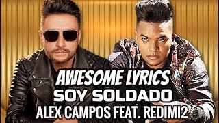 Soy Soldado - Alex Campos feat. Redimi2 | Letra #AwesomeLyricsOficial