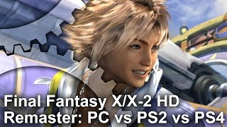 Final Fantasy X/X-2 HD Remaster PC vs PS2 vs PS4 Graphics Comparison