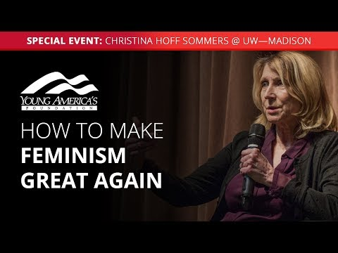 How to make feminism great again | Christina Hoff Sommers LIVE at UW—Madison