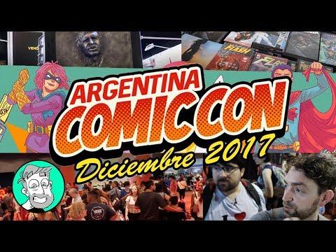Paseando por la Argentina Comic Con - Diciembre 2017