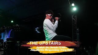 THE UPSTAIRS APAKAH AKU BERADA DI MARS  Live at  YOGJAKARTA 29 NOV 2019