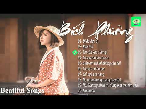 LK Những Bài Hát Được Yêu Thích Nhất 2019 của Bích Phương  Đi Đu Đưa Đi  Bùa Yêu  Beatiful Songs