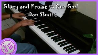 Glory and Praise to Our God (Dan Schutte) - Piano Cover