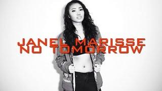 Janel Marisse - No Tomorrow Lyrics Video