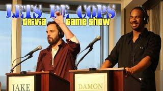 Let's Be Cops Trivia Game Show with Jake Johnson & Damon Wayans Jr