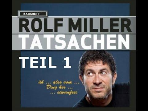 Rolf Miller - Tatsachen - Teil I
