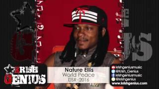 Nature Ellis - World Peace - March 2016