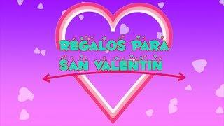 Regalos de Último Minuto para San Valentin 14 de febrero novio - mejor amiga /  Lorena G ♥