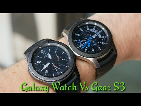 Galaxy Watch Vs Gear S3 Whats The Difference?