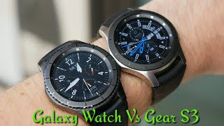 Galaxy Watch Vs Gear S3 What's The Difference?