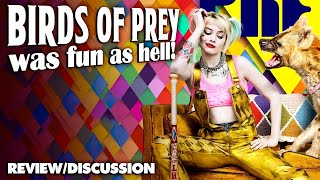 Birds of Prey was fun as hell || discussion / review