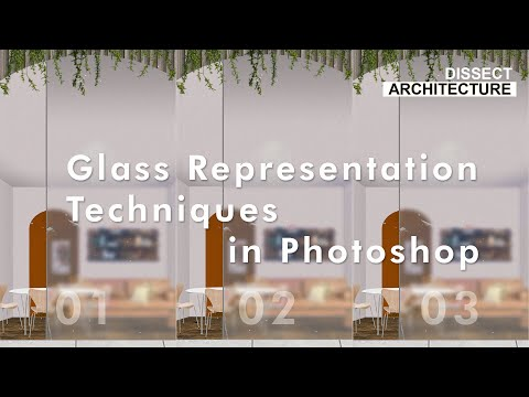 How To Make Glass in Photoshop | 3 Glass Render Effects in Photoshop | Photoshop Architecture