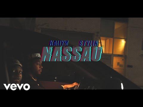 Kaliym - Nassau (Official Music Video) ft. Stylin