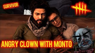 Angry Clown With Monto - Survivor - Dead By Daylight