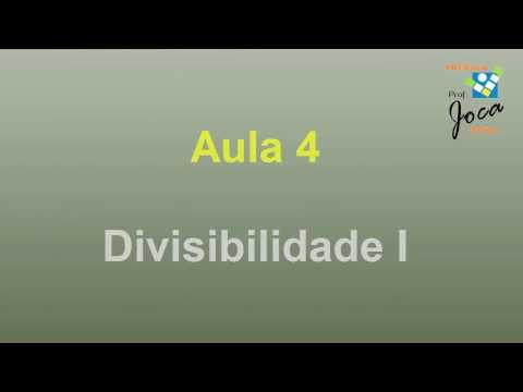 Enem: Aula 4 Divisibilidade I (ProUni)