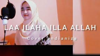 Laa ilaha illa allah -sabyan|| cover andianiza X Ruri muhammad PD