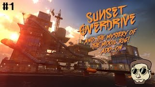 Sunset Overdrive: Mystery of the Mooil Rig Part 1 - The Search for Bryllcream