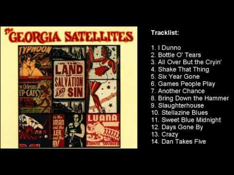 Georgia Satellites - In the Land of Salvation and Sin (Full Album) 1989