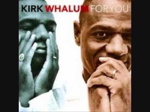 Kirk Whalum  All I Do 1998