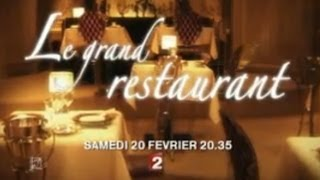 Le Grand Restaurant, 2010, trailer