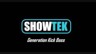 showtek - generation kick bass