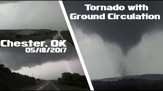 Tornado with Ground Circulation - Chester, OK (Bouse Junction) - 05/18/2017