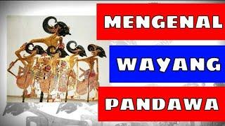 Gambar wayang pandawa, gambar wayang pandawa 5 dan namanya, watak wayang, gambar wayang arjuna, tokoh pewayangan dan gambarnya, tokoh wayang. Pandowo Limo Gambar Wayang Keluarga Pandawa Lan Jenenge