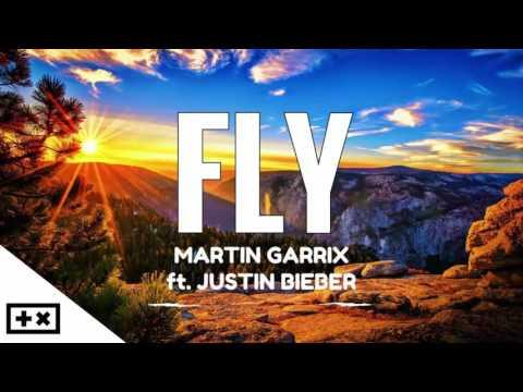 Martin Garrix - Fly (ft. Justin Bieber)