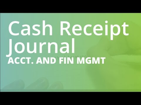 Cash Receipt Journal | Accounting and Financial Management (ACCT101)