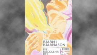 Die Rückkehr der Jungfrau Maria, Roman von Bjarni Bjarnason, Frank Stieren liest Drei erste Seiten