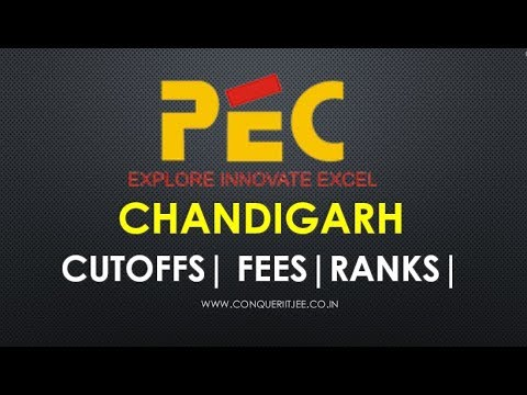 PEC Chandigarh | JEE MAIN Cutoffs | Rank | Packages | Fees