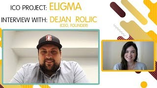 ICO ELIGMA interview with Dejan Roljic ENG