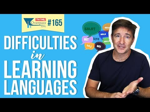 Difficulties of Learning Languages